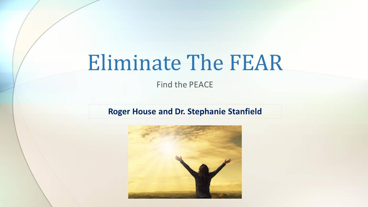 How To Eliminate Fear Course